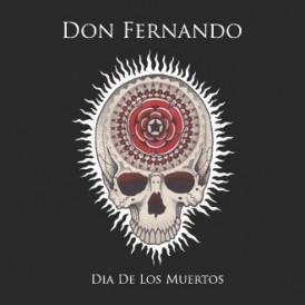 Don Fernando | Dia De Los Muertos
