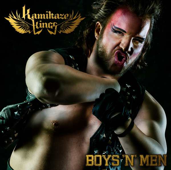 Kamikaze Kings | Boys 'n' Men (Single Cover)
