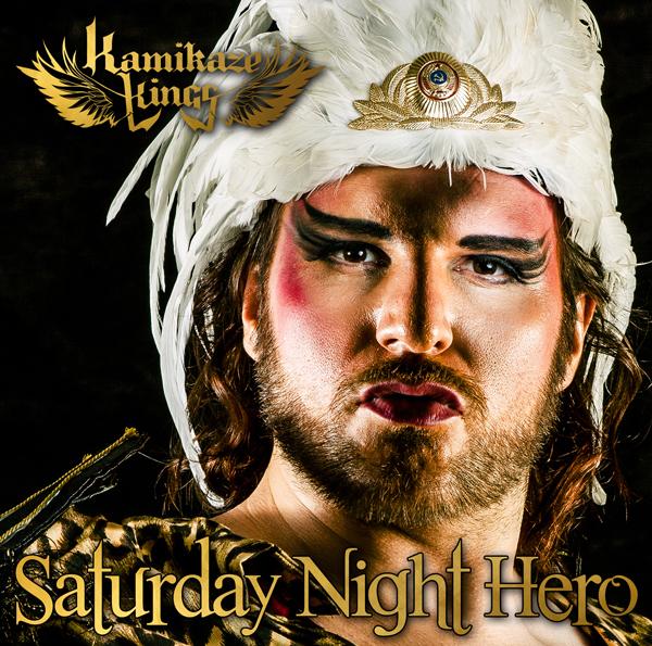 Kamikaze Kings | Saturday Night Hero (Single Cover)