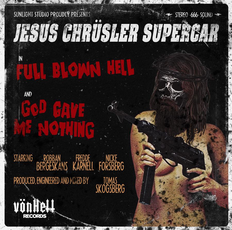 Jesus Chrüsler Supercar | Full Blown Hell (EP Cover)