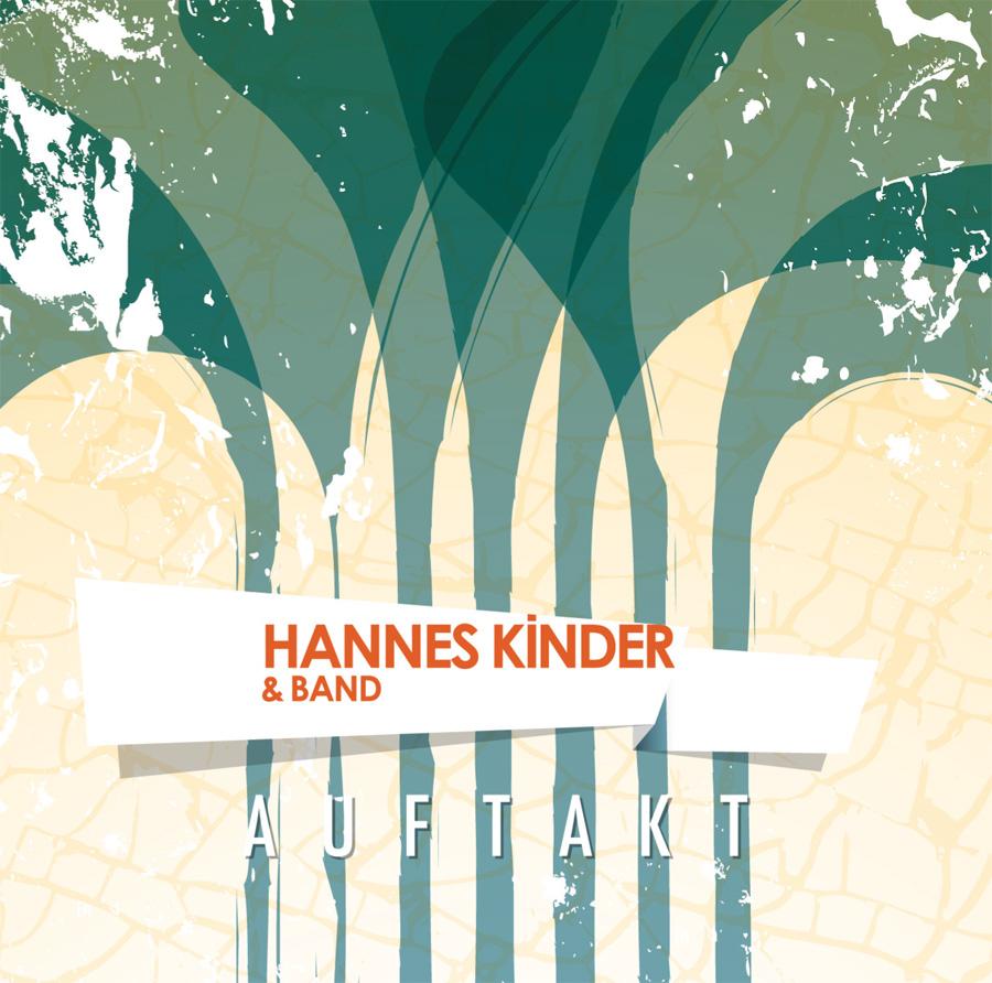 Hannes Kinder & Band | Auftakt