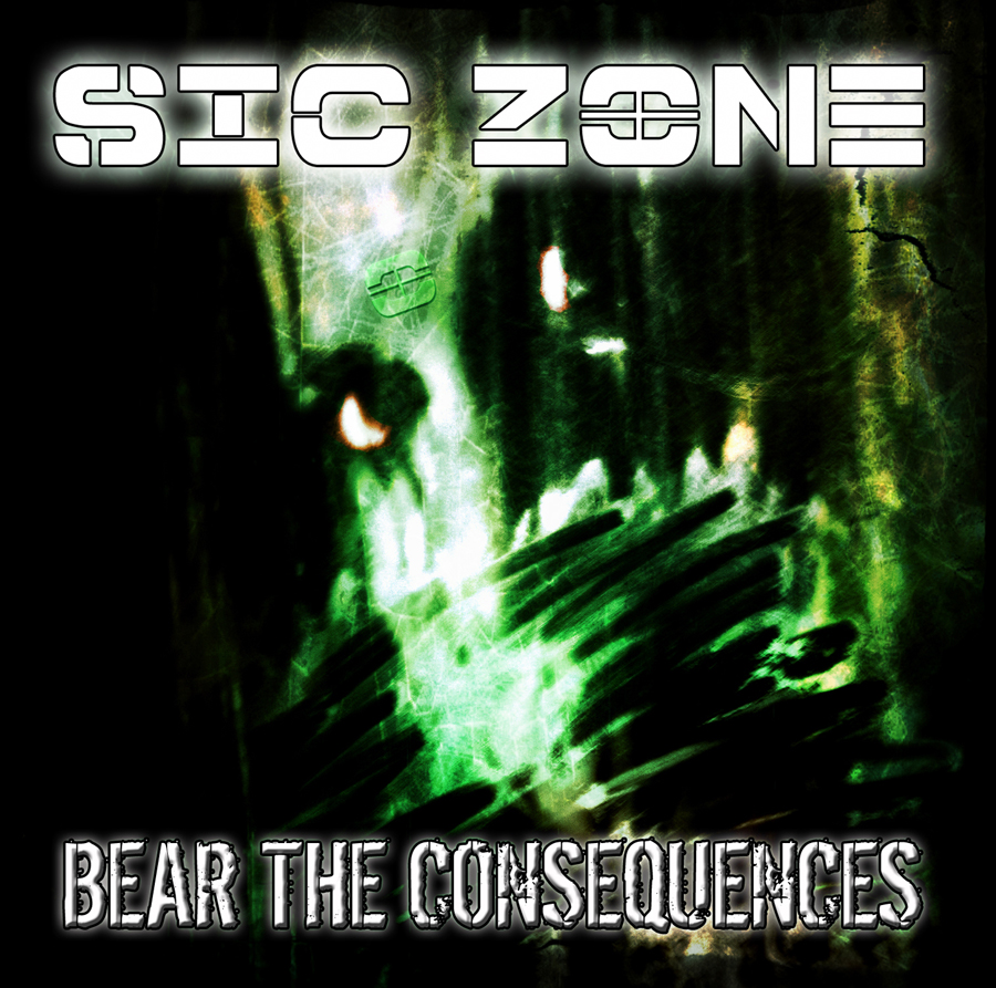Sic Zone | Bear The Consequences