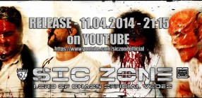 "SIC ZONE | Video-Premiere ""Lord Of Chaos"""