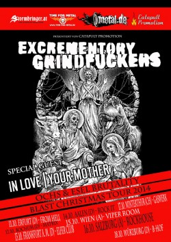 In Love Your Mother | Excrementory Grindfuckers | Tour 2014