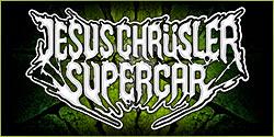 Jesus Chrüsler Supercar | W:O:A 2016