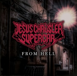 Jesus Chrüsler Supercar | From Hell (Single Cover)