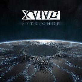 X-Vivo | Petrichor