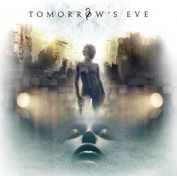 """Tomorrow's Eve   """"Mirror Of Creation III – Project Ikaros"""""""