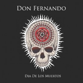 Don Fernando | Dia De Los Muertos