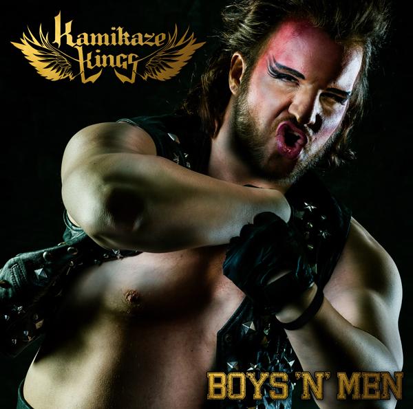 Kamikaze Kings | Boys 'n' Men (Single Cover)