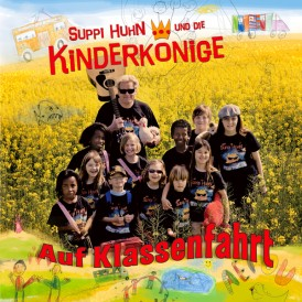 Suppi Huhn & die Kinderkoenige | Auf Klassenfahrt