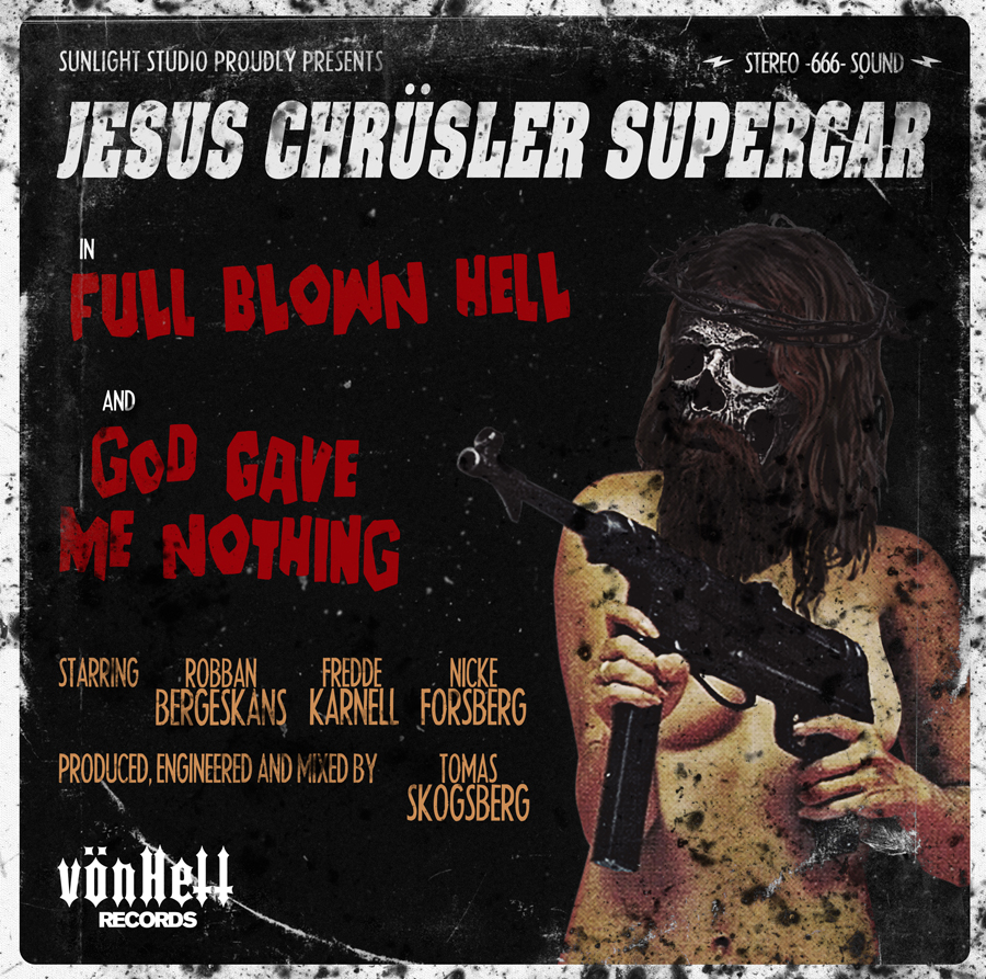 Jesus Chrüsler Supercar | Full Blown Hell