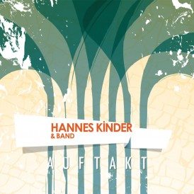 Hannes Kinder & Band | Auftakt