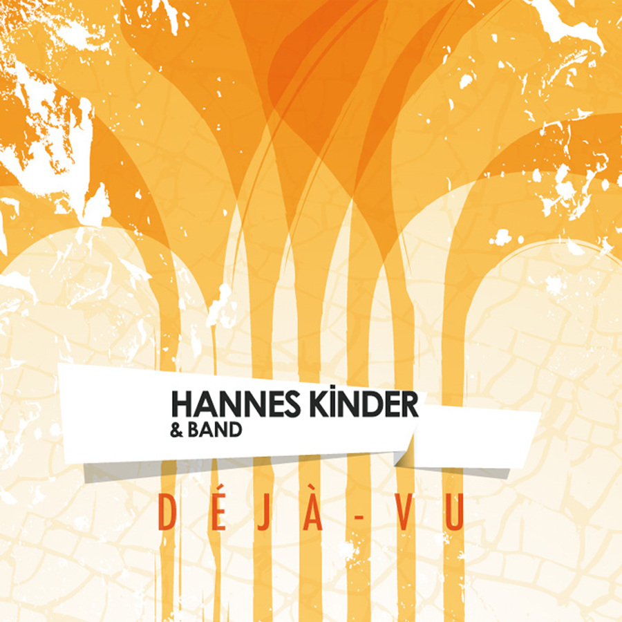 Hannes Kinder & Band | Déjà-vu (Single Cover)