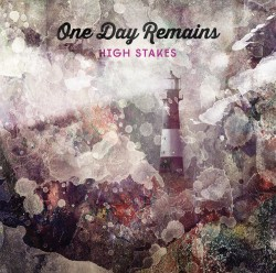 One Day Remains | High Stakes (Single Cover)