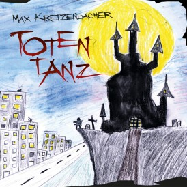 Max Kretzenbacher | Totentanz