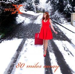 Mrs. X | 80 Miles Away