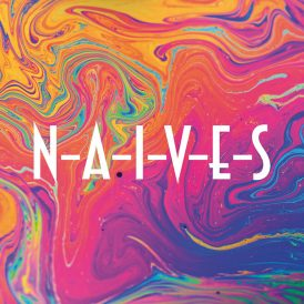 N-A-I-V-E-S | N-A-I-V-E-S (Album Cover)