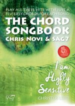 SAG7 & Chris Novi | I am Highly Sensitive – Christus Lebt! | The Chord Songbook