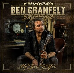 Ben Granfelt | My Soul To You