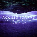 Access:Icarus | Eye Of The Storm (Remix EP)