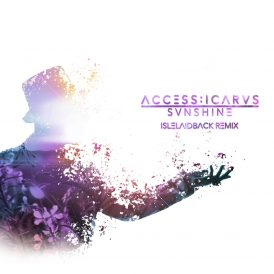 Access:Icarus | Sunshine (Remix Single)
