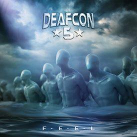 Deafcon5 | F.E.E.L.