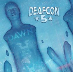 Deafcon5 | Dawn