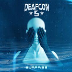 Deafcon5 | Surprise