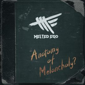 Melted Ego | Anatomy Of Melancholy?