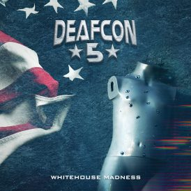 Deafcon5 | White House Madness