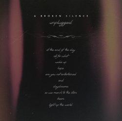 A Broken Silence | UInplugged