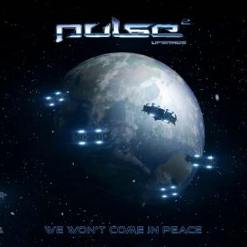 Pulse We Won't Come In Peace