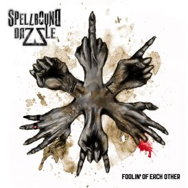 Spellbound Dazzle | Foolin' Of Each Other