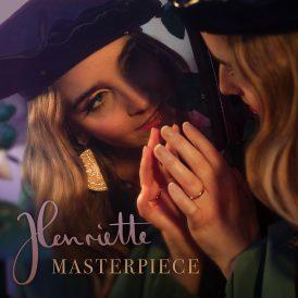 Henriette | Masterpiece