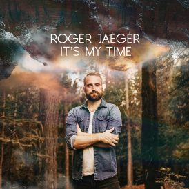 Roger Jaeger | It's My Time